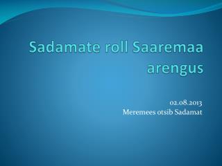 Sadamate roll Saaremaa arengus