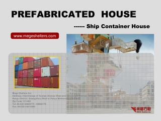 PREFABRICATED  HOUSE ------ Ship Container House