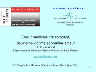 5 ème  Congrès de la Médecine Générale de France Nice 24 juin 2011
