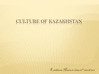 Culture of Kazakhstan