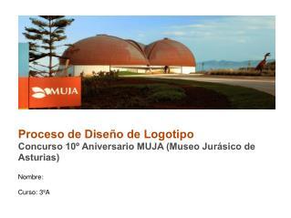 Proceso de Diseño de Logotipo Concurso 10º Aniversario MUJA (Museo Jurásico de Asturias)