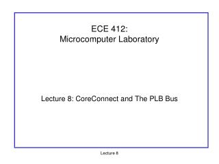 ECE 412:  Microcomputer Laboratory