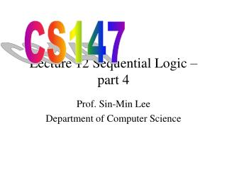 Lecture 12 Sequential Logic  part 4