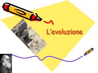 L�evoluzione
