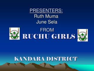 PRESENTERS: Ruth Muma  June Sela