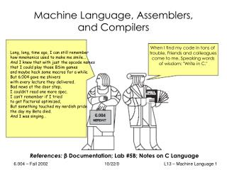 Machine Language, Assemblers, and Compilers