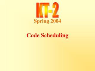 Code Scheduling