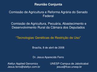 Reunião Conjunta Comissão de Agricultura e Reforma Agrária do Senado Federal