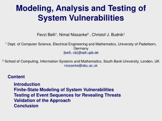 Modeling, Analysis and Testing of System Vulnerabilities