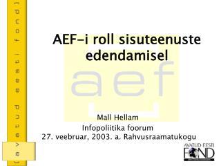 AEF-i roll sisuteenuste edendamisel