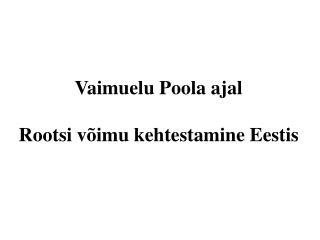 Vaimuelu Poola ajal Rootsi võimu kehtestamine Eestis