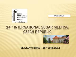 14 th international sugar  meeting Czech republic