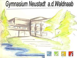 Gymnasium Neustadt  a.d.Waldnaab