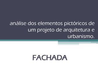 análise dos elementos pictóricos de um projeto de arquitetura e urbanismo.