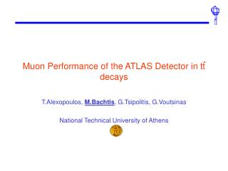 Muon Performance of the ATLAS Detector in  tt  decays