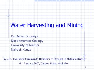Water Harvesting and Mining