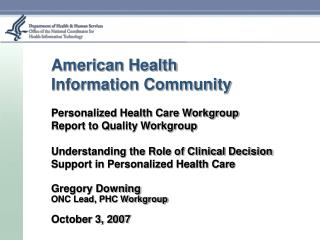American Health Information Community Personalized Health Care Workgroup