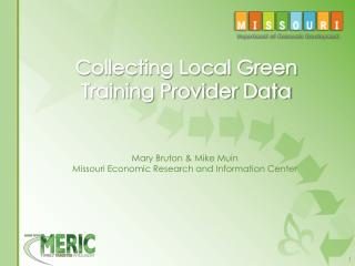 Collecting Local Green Training Provider Data