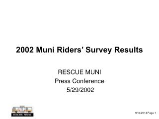 2002 Muni Riders� Survey Results