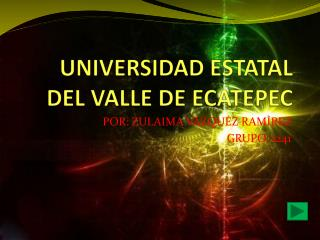 UNIVERSIDAD ESTATAL DEL VALLE DE ECATEPEC