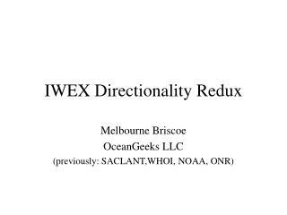 IWEX Directionality Redux