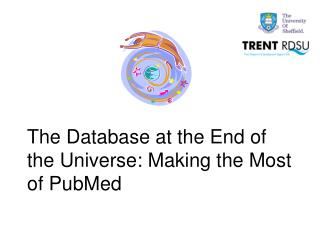 The Database at the End of the Universe: Making the Most of PubMed