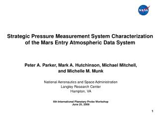 Strategic Pressure Measurement System Characterization of the Mars Entry Atmospheric Data System