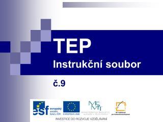 TEP Instrukční soubor