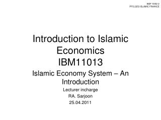Introduction to Islamic Economics IBM11013
