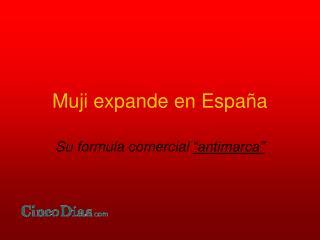 Muji expande en España