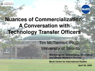 Nuances of Commercialization:               A Conversation with Technology Transfer Officers