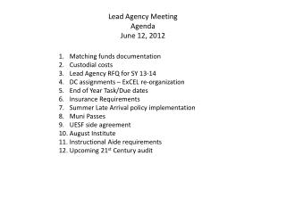 Lead Agency Meeting Agenda June 12, 2012