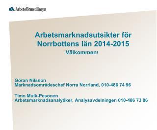 Arbetsmarknadsutsikter för Norrbottens län 2014-2015