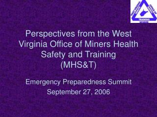 Perspectives from the West Virginia Office of Miners Health Safety and Training MHST