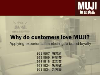 Why do customers love MUJI?