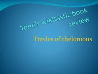Tone's  wikitastic  book review