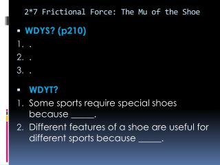 2*7 Frictional Force: The Mu of the Shoe