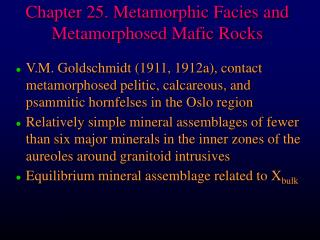 Chapter 25. Metamorphic Facies and Metamorphosed Mafic Rocks
