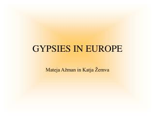 GYPSIES IN EUROPE