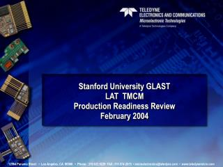 Stanford University GLAST  LAT  TMCM  Production Readiness Review  February 2004