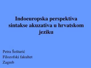 Indoeuropska perspektiva sintakse akuzativa u hrvatskom jeziku
