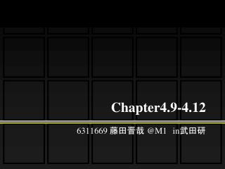 Chapter4.9-4.12