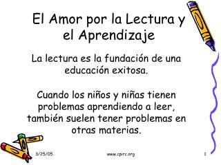 El Amor por la Lectura y el Aprendizaje
