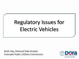Regulatory Issues for Electric Vehicles