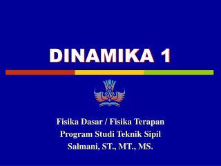 DINAMIKA 1