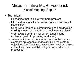Mixed Initiative MURI Feedback Kickoff Meeting, Sep 07