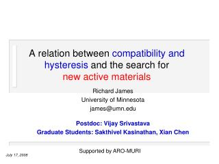 A relation between  compatibility and hysteresis  and the search for  new active materials