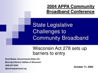 State Legislative Challenges to Community Broadband