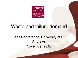 Waste and failure demand