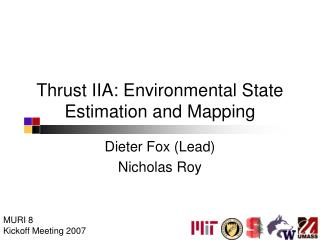 Thrust IIA: Environmental State Estimation and Mapping